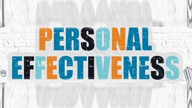 Learn How to Develop Personal Effectiveness with 3 Tips