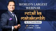 Bada Business 'Retail Ka Mahakumbh' 2020: Dr Vivek Bindra to Share Business Expansion Strategies During World's Largest Webinar on September 27