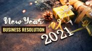 5 Business Resolutions for 2021 to Start it on a Positive Note