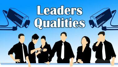एक अच्छे लीडर में इन 3 गुणों का होना है बेहद जरूरी, क्या आप में है ये क्वालिटी?