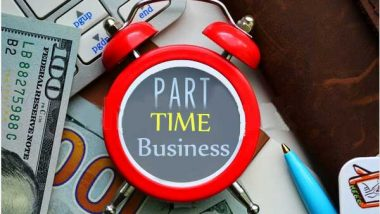 Part-Time Business Ideas: पार्ट-टाईम बिज़नेस आपकी इनकम में लगा सकता है चार चांद, जानें किन बिज़नेस को शुरू कर बढ़ाएं अपनी कमाई