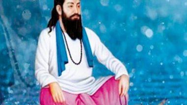 गुरू रविदास जी की जयंती पर जानें, पूजा का शुभ मुहर्त, उनके जीवन से जुड़ी कुछ बातें और उनके अनमोल विचार