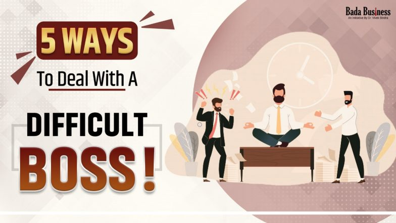5 Ways To Deal With A Difficult Boss!