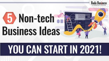 5 Best Non Tech Business Ideas You Can Start In 2021!