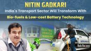 Nitin Gadkari: India`s Transport Sector Will Transform With Bio-fuels & Low-Cost Battery Technology