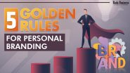 5 Golden Rules For Personal Branding