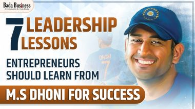 7 Leadership Lessons Entrepreneurs Can Learn From M.S Dhoni For Success!