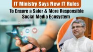 IT Ministry Says New IT Rules To Ensure A Safer & More Responsible Social Media Ecosystem