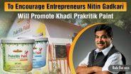 To Encourage Entrepreneurs Nitin Gadkari Will Promote Khadi Prakritik Paint Made From Cow Dung!