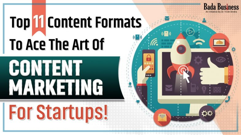 Top 11 Content Formats To Ace The Art Of Content Marketing for Startups!
