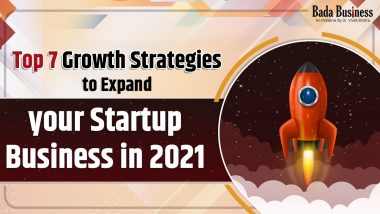 Top 7 Growth Strategies To Expand Your Startup Business In 2021