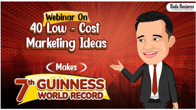 Bada Business' Webinar On '40 Low-Cost Marketing Ideas' Makes 7th Guinness World Record!
