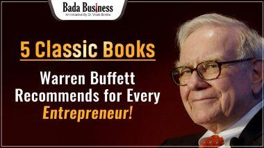 5 Classic Books Warren Buffett Recommends For Every Entrepreneur!