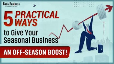 5 Smart Strategies To Give Your Seasonal Business An Off-Season Boost!