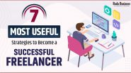 7 Most Useful Strategies To Become A Successful Freelancer