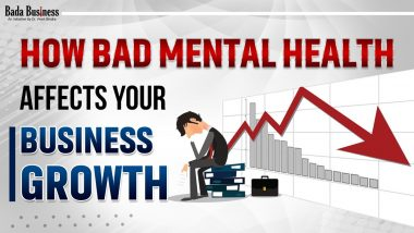 How Bad Mental Health Affects Your Business Growth?
